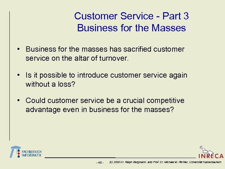 Customer Service - Part 3 Business for the Masses • Business for the masses