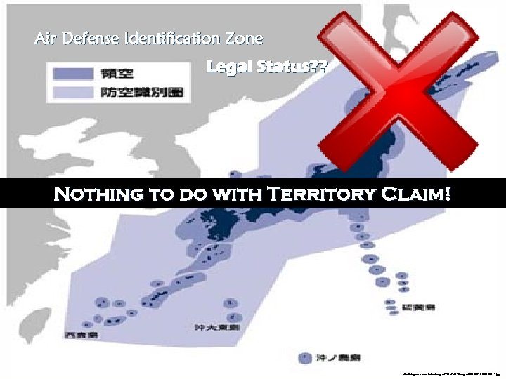 Air Defense Identification Zone Legal Status? ? Nothing to do with Territory Claim! Flight