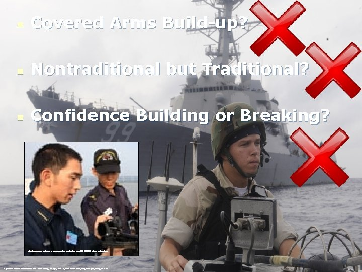 n Covered Arms Build-up? n Nontraditional but Traditional? n Confidence Building or Breaking? http:
