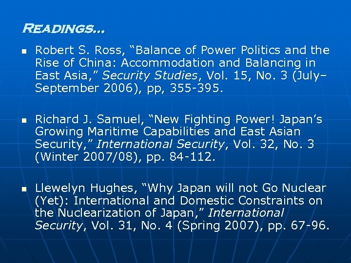 """Readings… n n n Robert S. Ross, """"Balance of Power Politics and the Rise"""
