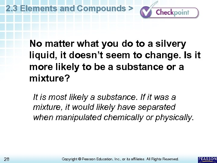 2. 3 Elements and Compounds > No matter what you do to a silvery