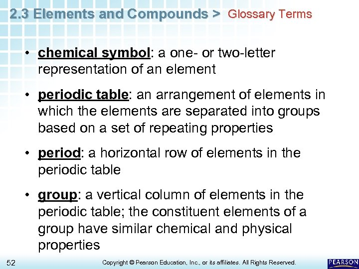 2. 3 Elements and Compounds > Glossary Terms • chemical symbol: a one- or