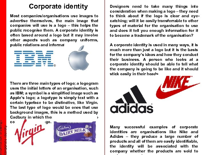 nformation drawings orporate identity Corporate identity Most companies/organisations use images to advertise themselves, the