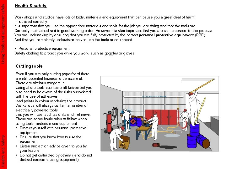 Using Tools and equipment safely Health and Safety Health & safety Work shops and