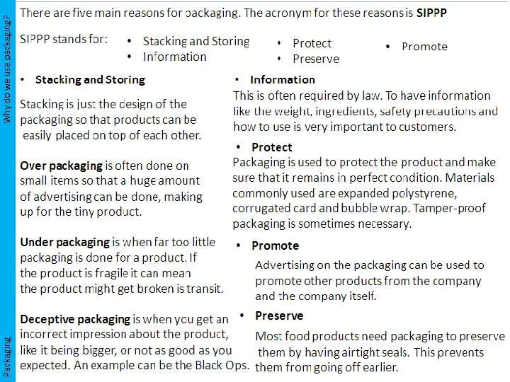 Packaging Why do we use packaging?