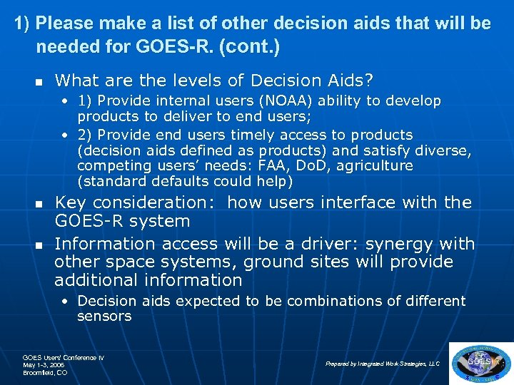 1) Please make a list of other decision aids that will be needed for