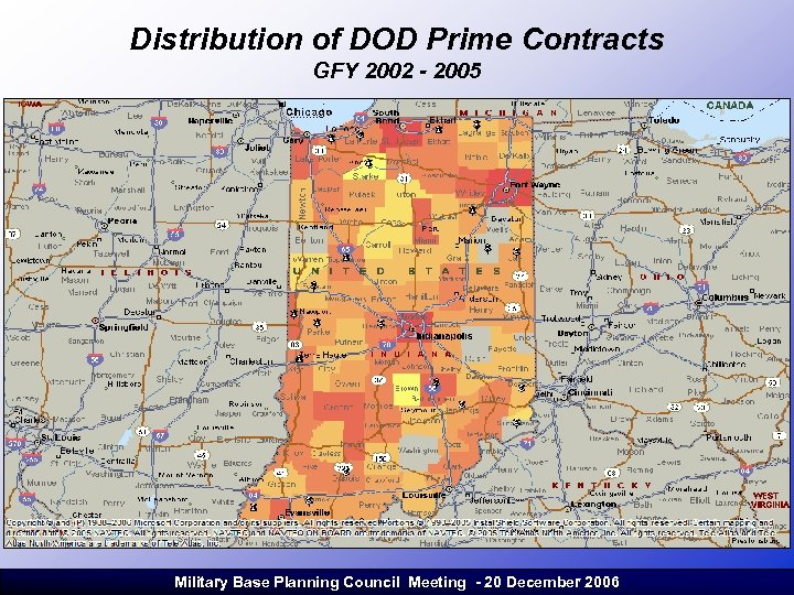 Distribution of DOD Prime Contracts GFY 2002 - 2005 Military Base Planning Council Meeting