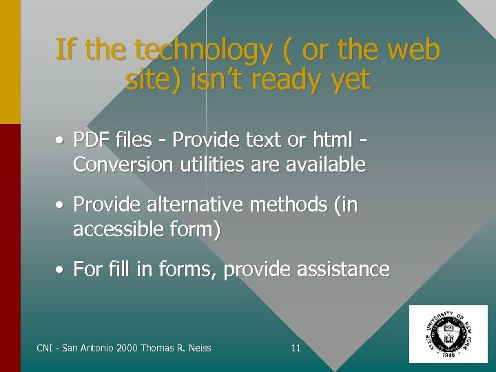 If the technology ( or the web site) isn't ready yet • PDF files