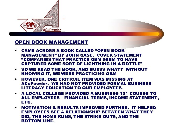 """OPEN BOOK MANAGEMENT • • • CAME ACROSS A BOOK CALLED """"OPEN BOOK MANAGEMENT"""""""