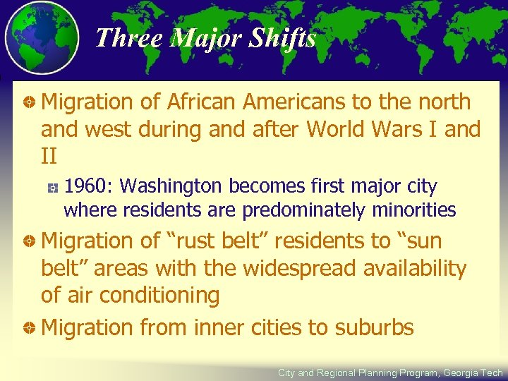 Three Major Shifts Migration of African Americans to the north and west during and