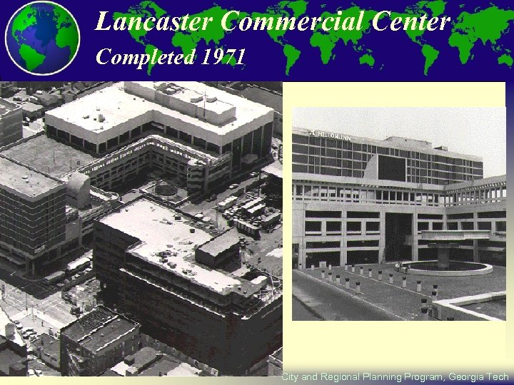 Lancaster Commercial Center Completed 1971 City and Regional Planning Program, Georgia Tech