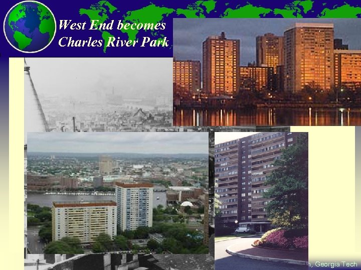 West End becomes Charles River Park City and Regional Planning Program, Georgia Tech