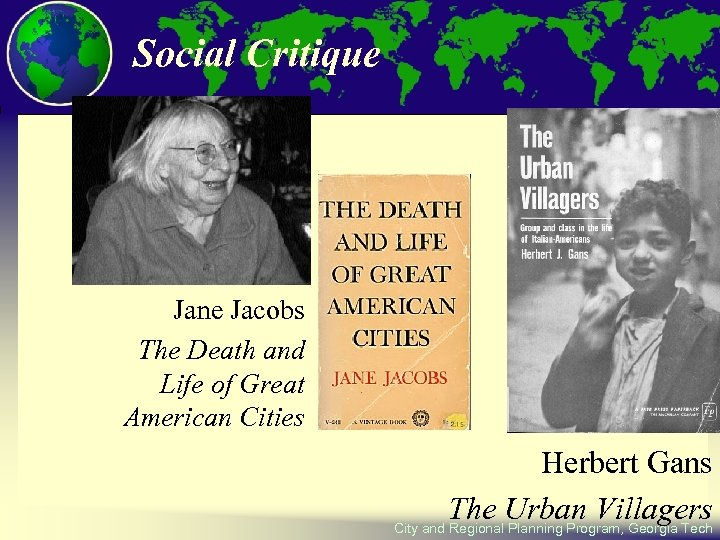 Social Critique Jane Jacobs The Death and Life of Great American Cities Herbert Gans