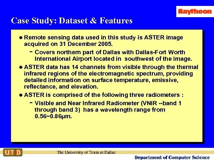 Case Study: Dataset & Features l Remote sensing data used in this study is