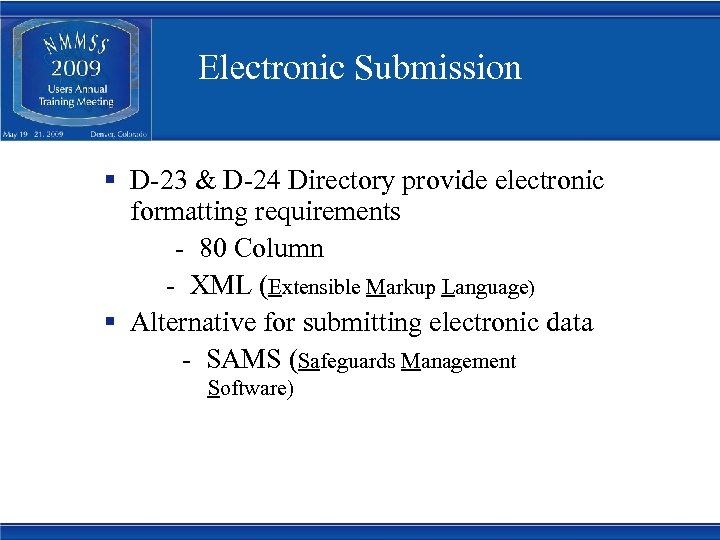 Electronic Submission § D-23 & D-24 Directory provide electronic formatting requirements - 80 Column