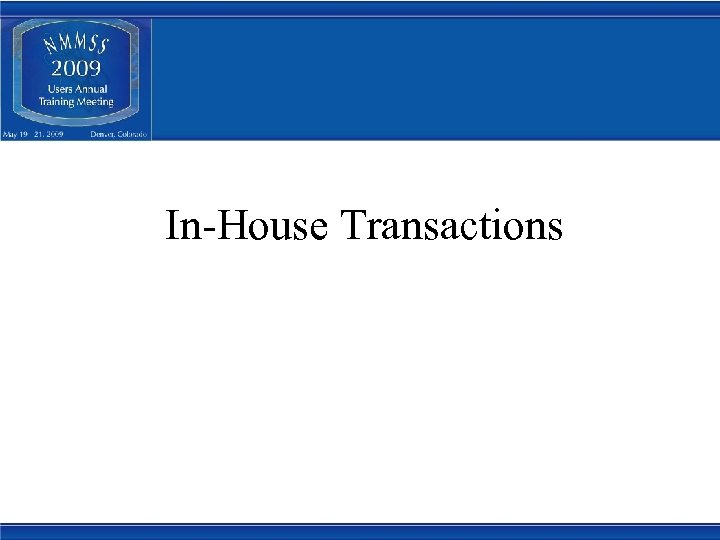 In-House Transactions