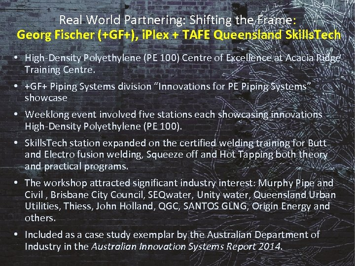 Real World Partnering: Shifting the Frame: Georg Fischer (+GF+), i. Plex + TAFE Queensland