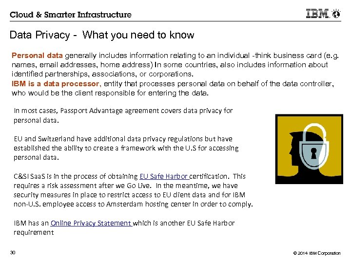 Data Privacy - What you need to know Personal data generally includes information