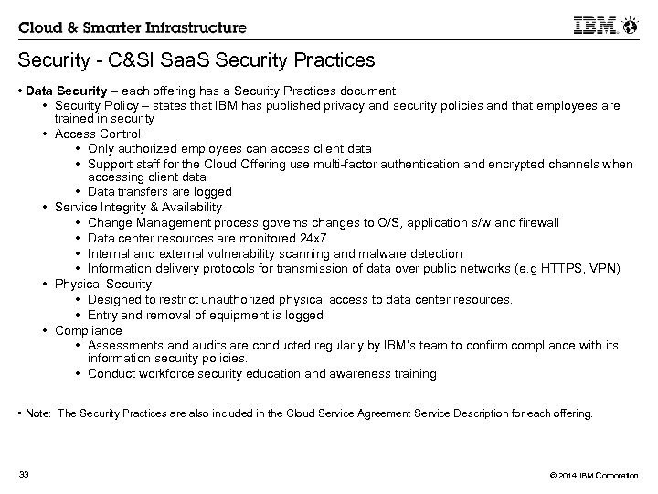 Security - C&SI Saa. S Security Practices • Data Security – each offering has