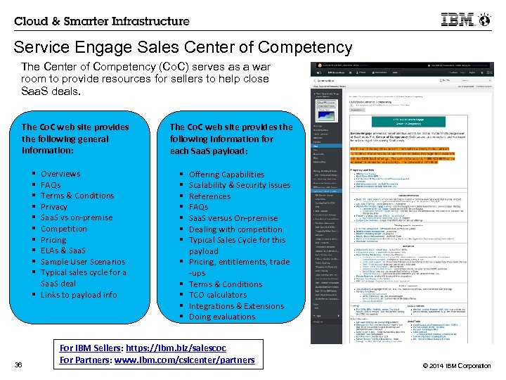 Service Engage Sales Center of Competency The Center of Competency (Co. C) serves as