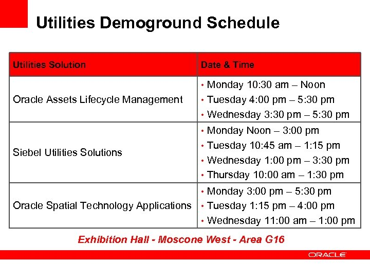 Utilities Demoground Schedule Utilities Solution Date & Time • Monday 10: 30 am –