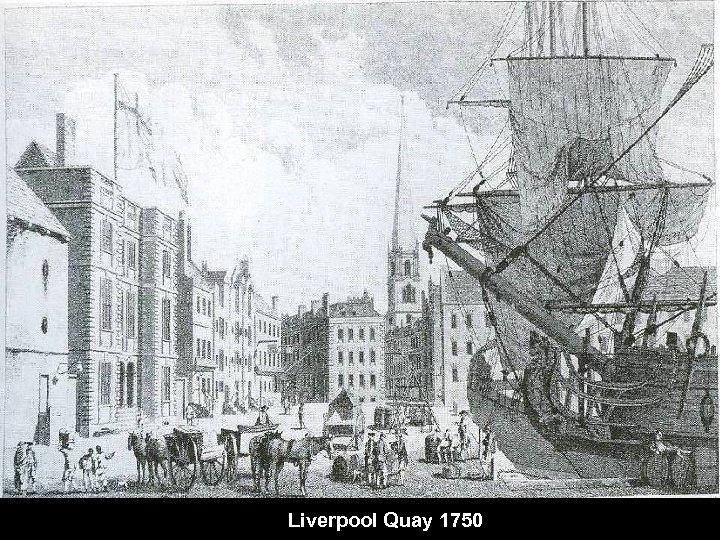Liverpool Quay 1750