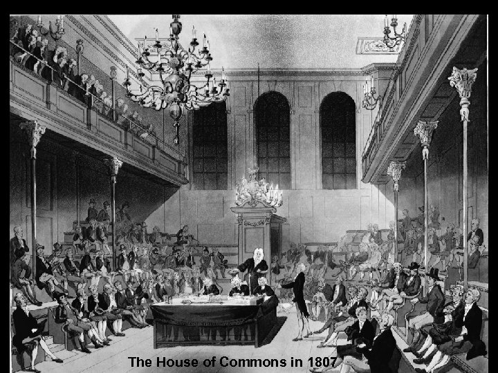 The House of Commons in 1807