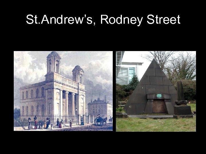 St. Andrew's, Rodney Street