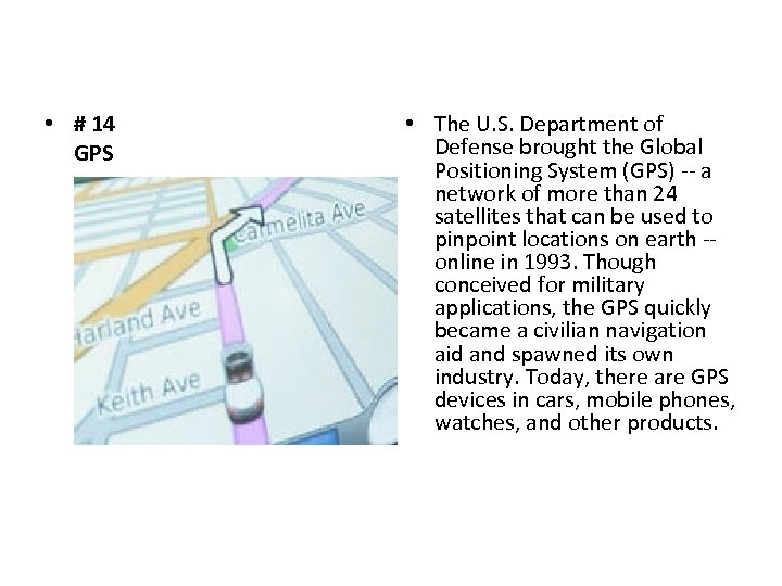 • # 14 GPS • The U. S. Department of Defense brought the