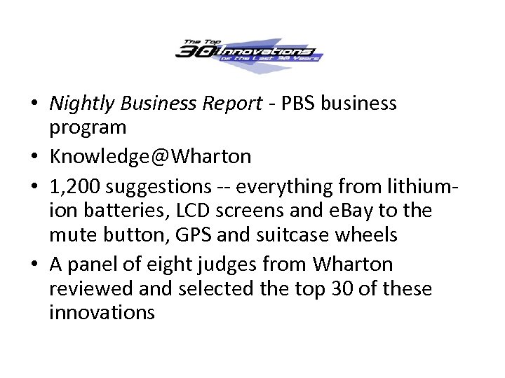 • Nightly Business Report - PBS business program • Knowledge@Wharton • 1, 200