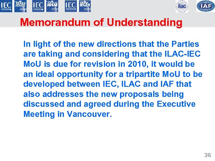 Memorandum of Understanding In light of the new directions that the Parties are taking