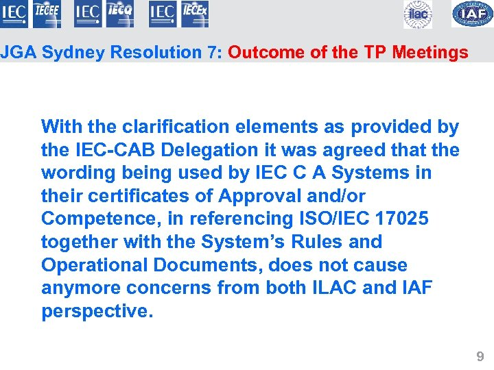 JGA Sydney Resolution 7: Outcome of the TP Meetings With the clarification elements as