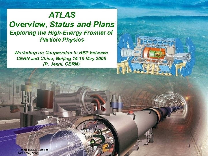 ATLAS Overview, Status and Plans Exploring the High-Energy Frontier of Particle Physics Workshop on