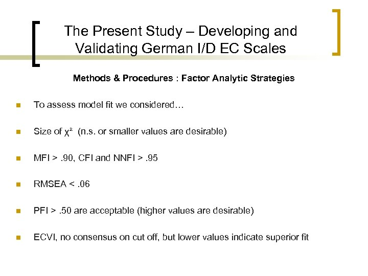 The Present Study – Developing and Validating German I/D EC Scales Methods & Procedures