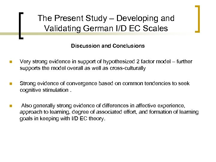 The Present Study – Developing and Validating German I/D EC Scales Discussion and Conclusions