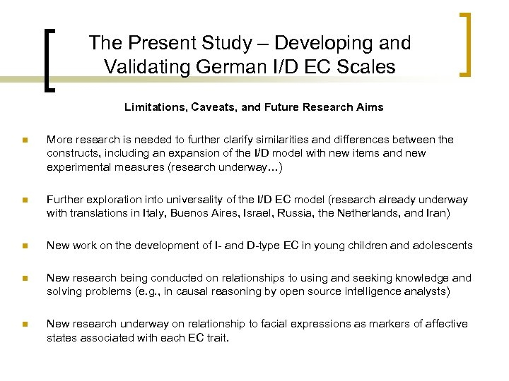 The Present Study – Developing and Validating German I/D EC Scales Limitations, Caveats, and