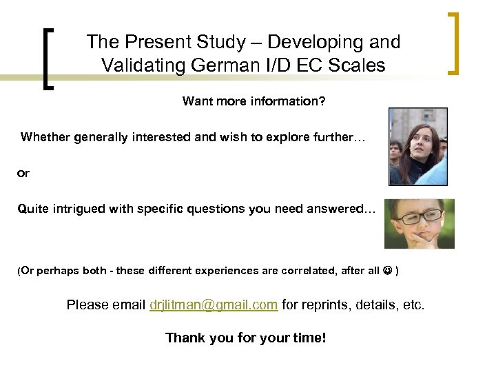 The Present Study – Developing and Validating German I/D EC Scales Want more information?