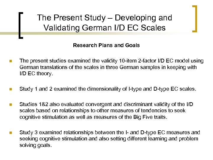 The Present Study – Developing and Validating German I/D EC Scales Research Plans and
