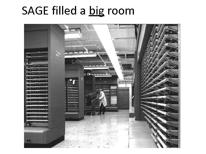 SAGE filled a big room