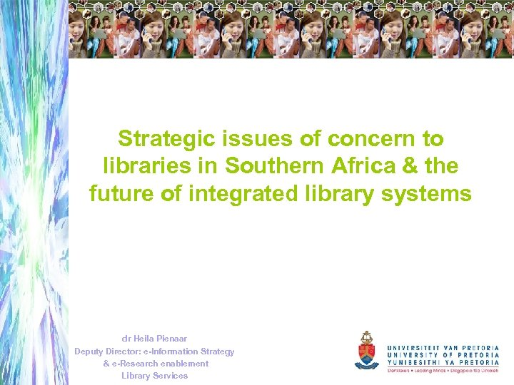 Strategic issues of concern to libraries in Southern Africa & the future of integrated