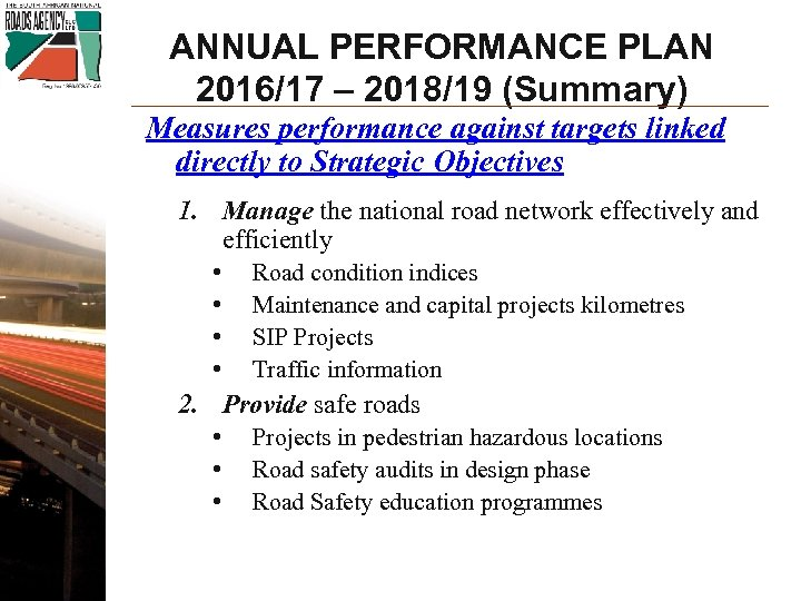 ANNUAL PERFORMANCE PLAN 2016/17 – 2018/19 (Summary) Measures performance against targets linked directly to