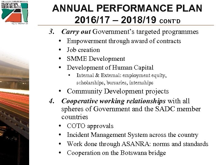 ANNUAL PERFORMANCE PLAN 2016/17 – 2018/19 CONT'D 3. Carry out Government's targeted programmes •