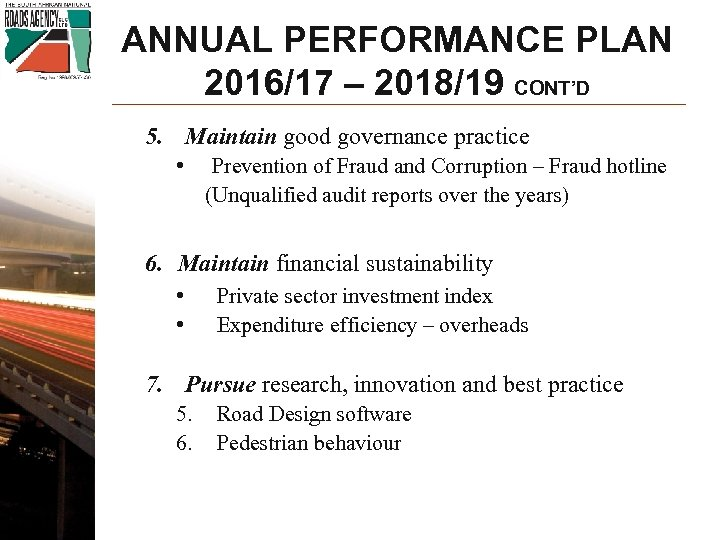 ANNUAL PERFORMANCE PLAN 2016/17 – 2018/19 CONT'D 5. Maintain good governance practice • Prevention