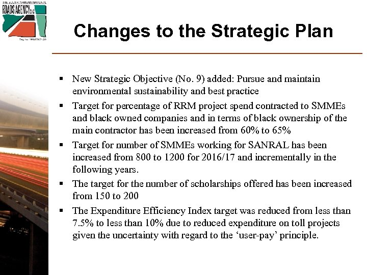 Changes to the Strategic Plan § New Strategic Objective (No. 9) added: Pursue and