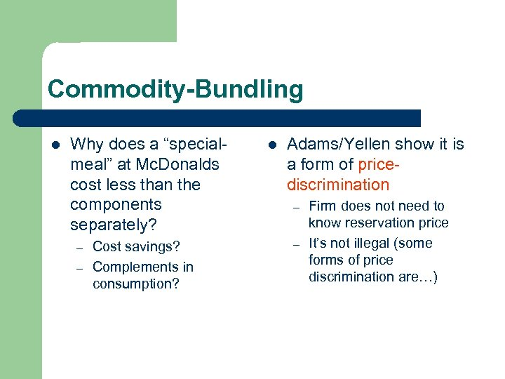 "Commodity-Bundling l Why does a ""specialmeal"" at Mc. Donalds cost less than the components"