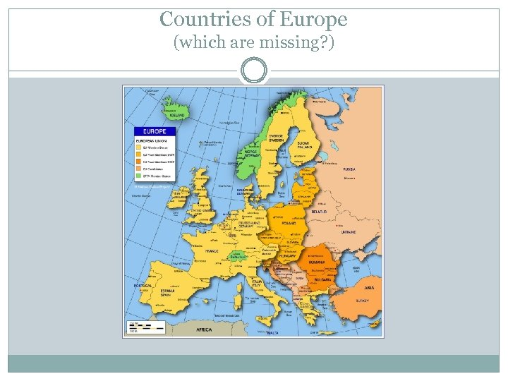 Countries of Europe (which are missing? )