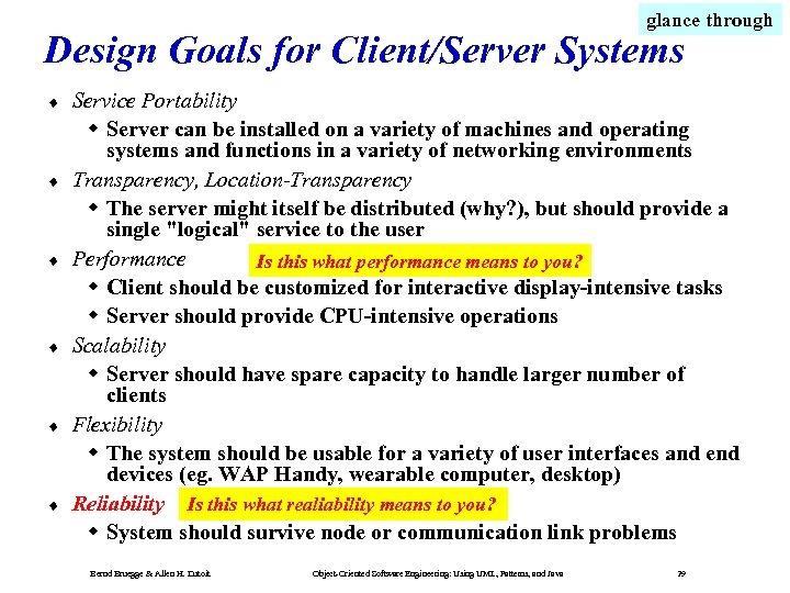 glance through Design Goals for Client/Server Systems ¨ ¨ ¨ Service Portability Server can