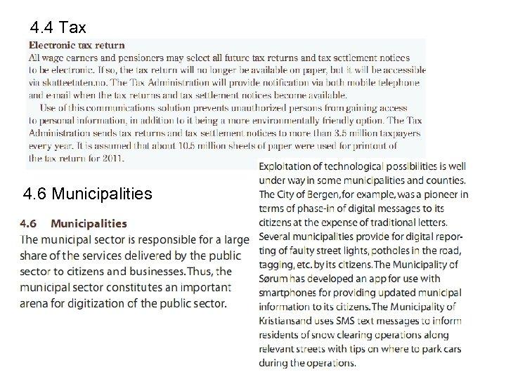 4. 4 Tax 4. 6 Municipalities