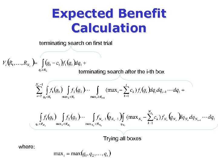 Expected Benefit Calculation terminating search on first trial terminating search after the i-th box