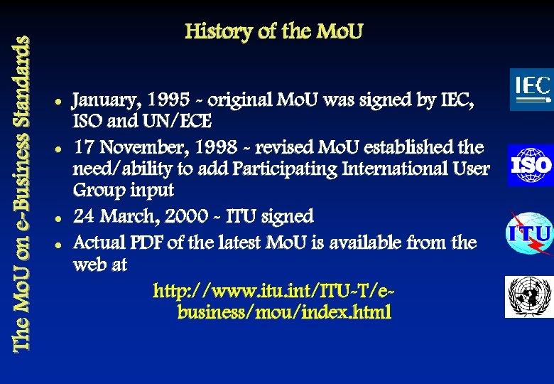 The Mo. U on e-Business Standards History of the Mo. U l l January,